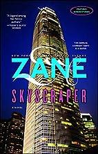 Skyscraper by Zane