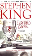 Everything's Eventual: 14 Dark Tales by…