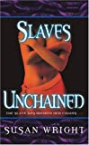 Wright, Susan: Slaves Unchained (Slave Trade)