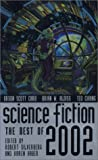 Silverberg, Robert: Science Fiction: The Best of 2002 (Science Fiction: The Best of ... (Quality))