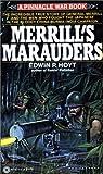 Hoyt, Edwin P.: Merrill's Marauders