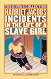 Harriet Jacobs: Incidents in the Life of a Slave Girl: The Givens Collection