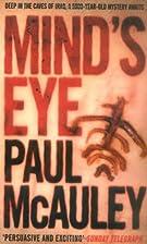 Mind's Eye by Paul McAuley