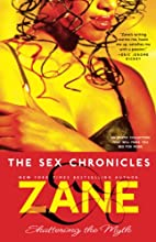 The Sex Chronicles : Shattering the Myth by…