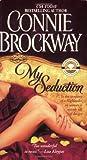 Brockway, Connie: My Seduction