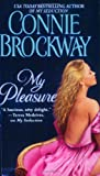 Brockway, Connie: My Pleasure