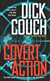 Couch, Dick: Covert Action