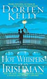 Kelly, Dorien: Hot Whispers of an Irishman