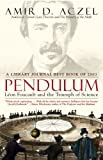 Aczel, Amir D.: Pendulum: Leon Foucault and the Triumph of Science