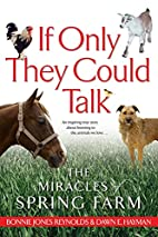 If Only They Could Talk, The Miracles of…