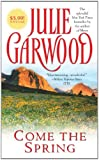 Garwood, Julie: Come the Spring