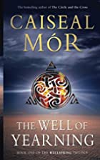 The Well of Yearning (Wellspring Trilogy) by…