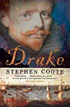 Drake: The Life and Legend of an Elizabethan…