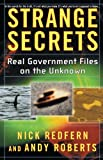 Roberts, Andy: Strange Secrets: Real Government Files on the Unknown