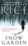 Rice, Christopher: Snow Garden