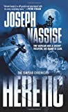 Nassise, Joseph: Heretic: Book One of the Templar Chronicles