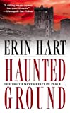 Hart, Erin: Haunted Ground