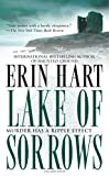 Hart, Erin: Lake Of Sorrows
