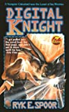 Baen, James: Digital Knight