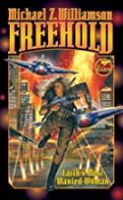 Freehold by Michael Z. Williamson
