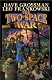 Grossman, Dave: The Two-Space War