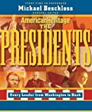 Bechloss, Michael: The Presidents