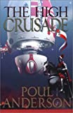 Anderson, Poul: The High Crusade