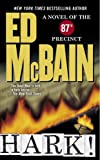 McBain, Ed: Hark!: A Novel of the 87th Precinct