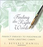 Finding the Right Words: Perfect Phrases to…