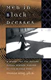 Seng, Yvonne L.: Men in Black Dresses: A Quest for the Future Among Wisdom-Makers of the Middle East