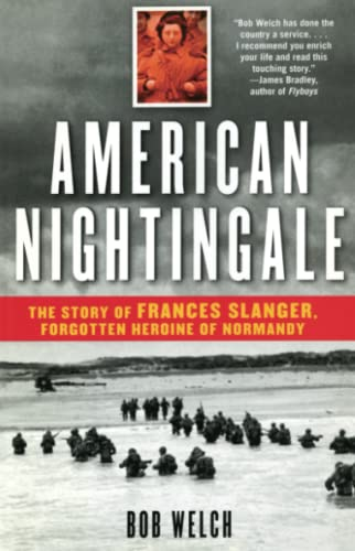 american-nightingale-the-story-of-frances-slanger-forgotten-heroine-of-normandy