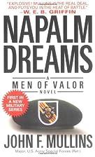 Napalm Dreams: A Men of Valor Novel (Men of…