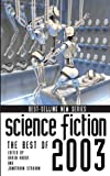 Haber, Karen: Science Fiction : The Best of 2003