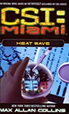 Heat Wave by Max Allan Collins