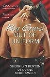 Camden, Nicole: Big Guns Out of Uniform