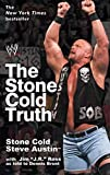 Austin, Steve: The Stone Cold Truth
