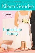 Immediate Family by Eileen Goudge