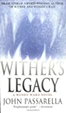 Wither's Legacy: A Wendy Ward Novel (Wendy…