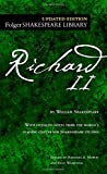 Shakespeare, William: King Richard II: The Life and Death of King Richard the Second the First Folio of 1623 and a Parallel Modern Edition