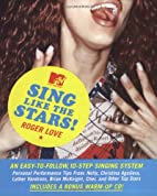 Sing Like the Stars by Roger Love