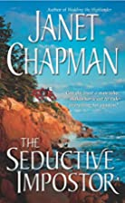 The Seductive Impostor by Janet Chapman