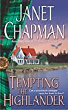 Janet Chapman: Tempting the Highlander