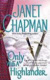 Chapman, Janet: Only With a Highlander