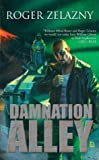 Zelazny, Roger: Damnation Alley
