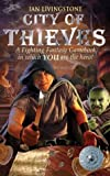 Ian Livingstone: City of Thieves