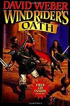 Windrider's Oath by David Weber
