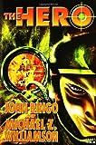 John Ringo: The Hero (Posleen War Series #5)