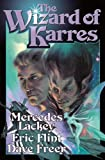 Lackey, Mercedes: The Wizard of Karres (Lackey, Mercedes)