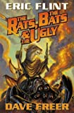 Freer, Dave: The Rats, the Bats and the Ugly