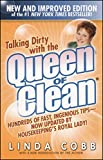 Cobb, Linda: Talking Dirty With the Queen of Clean